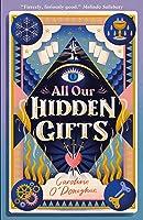 All Our Hidden Gifts (All Our Hidden Gifts #1)