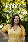 Stephanie: Fra Årgang 0 til frihed