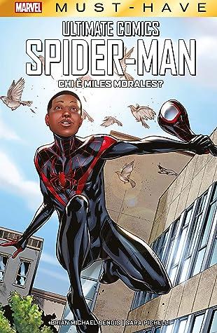 Marvel Must-Have: Ultimate Comics Spider-Man - Chi è Miles Morales?