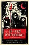 The Fiends in the Furrows II: More Tales of Folk Horror