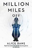 Million Miles Off (Million Miles #2)
