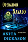 Operation Navajo: A Tracker Novel