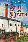 Still as Death A Lucky Whiskey Mystery