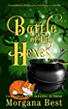 Battle of the Hexes: A Standalone Halloween Cozy Mystery Novella