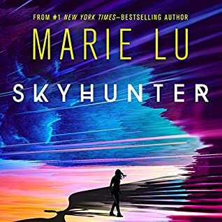 Skyhunter (Skyhunter #1) by Marie Lu