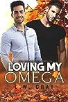 Loving My Omega (Hobson Hills #9)