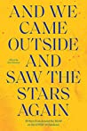 And We Came Outside and Saw the Stars Again by Ilan Stavans