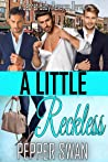 A Little Reckless (Small Town Lovers #2)