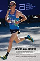 Inside a Marathon: An All-Access Pass to a Top-10 Finish at NYC, Featuring a new Boston Marathon Chapter