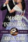 Masked Intentions (Unmasking Prometheus, #1)
