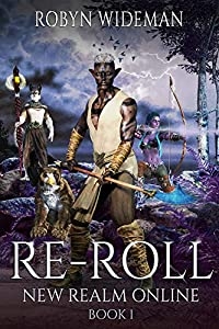 RE-ROLL (New Realm Online #1)