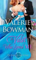 The Valet Who Loved Me (The Footmen's Club, #3)