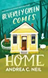 Beverley Green Comes Home (Beverley Green Adventures #4)