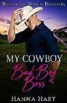 My Cowboy Bad Boy Boss (Billionaire Ranch Brothers #5)