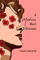 A Madness Most Discreet (A Midsummer Story)