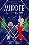 Murder in the Snow (A Lady Eleanor Swift Mystery #4)