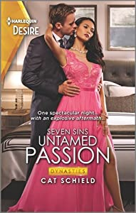 Untamed Passion (Dynasties: Seven Sins #6)