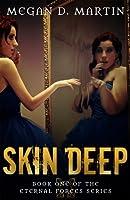 Skin Deep (Eternal Forces Book 1)