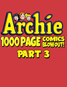 Archiee: Archie 1000 Page Comics Blowout comic books collection 3