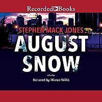 August Snow (August Snow, #1)