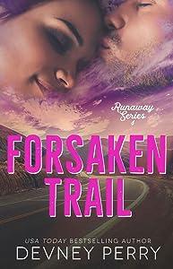 Forsaken Trail (Runaway, #4)