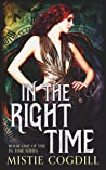 In the Right Time (In Time, #1)