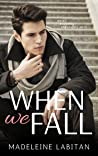 When We Fall (Holy Oaks Series, #1)