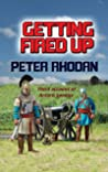 Getting Fired Up (Arturo Sandus Book 3)