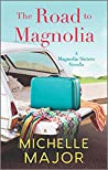 The Road to Magnolia (The Magnolia Sisters)