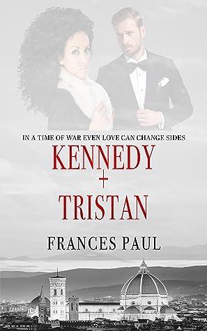 Kennedy & Tristan: Moretti Crime Family Novel