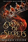 Crown of Secrets (The Hidden Mage, #1)
