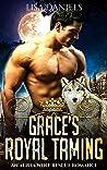 Grace's Royal Taming (Northern Realm Royal Wolves #1)
