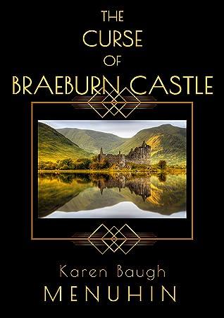 The Curse of Braeburn Castle (Heathcliff Lennox #3)