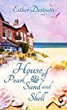 House of Pearl, Sand and Shell