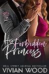 Book cover for His Forbidden Princess (Dirty Royals, #3)