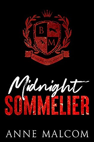 Midnight Sommelier (Black Mountain Academy)