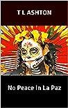No Peace In La Paz