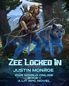 Zee Locked-In (OVR World Online Book 1)