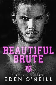 Beautiful Brute (Court University, #3)