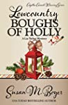 Lowcountry Boughs of Holly (Liz Talbot Mystery, #10)