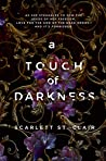 A Touch of Darkness (Hades & Persephone, #1) by Scarlett  St. Clair