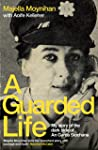 A Guarded Life: My story of the dark side of An Garda Síochána