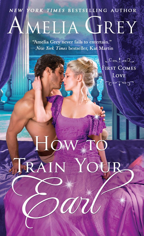 How to Train Your Earl (First Comes Love, #3)