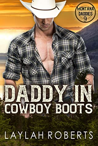 Daddy in Cowboy Boots (Montana Daddies #9)