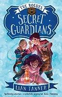 Secret Guardians (The Rogues, #2)