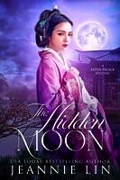 The Hidden Moon (The Pingkang Li Mysteries, #3)
