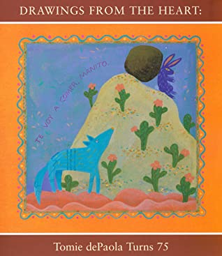 Drawings from the Heart: Tomie dePaola Turns 75