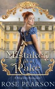Mistaken for a Rake (Landon House, #1)