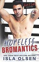 Hopeless Bromantics (Love & Luck #4)