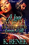 A Love Worth Fighting For: Cannon & Tiff